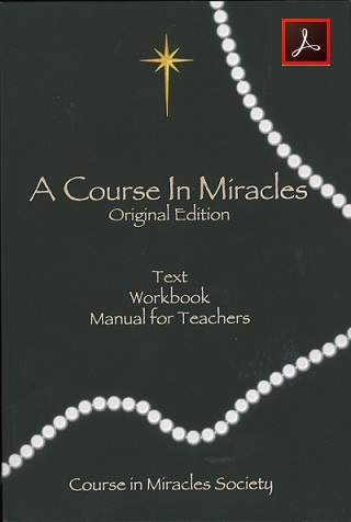A COURSE IN MIRACLES ORIGINAL EDITION® PDF Complete