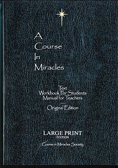 A COURSE IN MIRACLES a Large Print Edition
