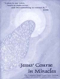Jesus' Course in Miracles
