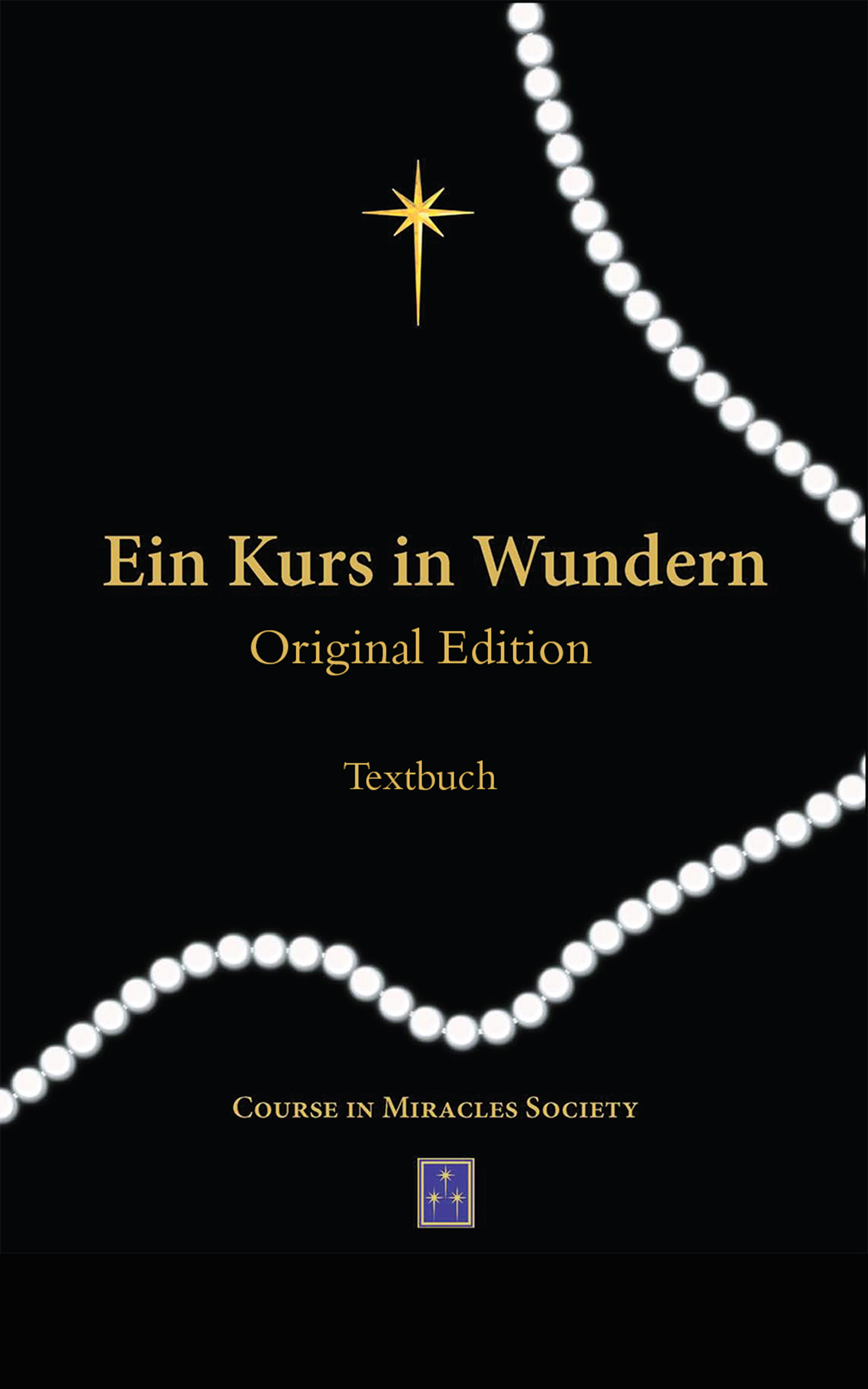 EIN KURS IN WUNDERN KINDLE Textbuch