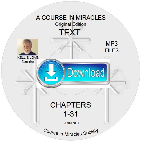 A COURSE IN MIRACLES ORIGINAL EDITION® TEXT ~ Kellie Love MP3s