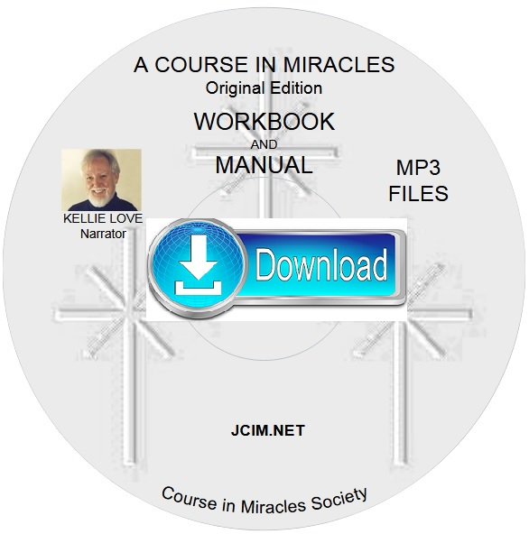 A COURSE IN MIRACLES ORIGINAL EDITION® WORKBOOK & MANUAL ~ Kellie Love MP3s